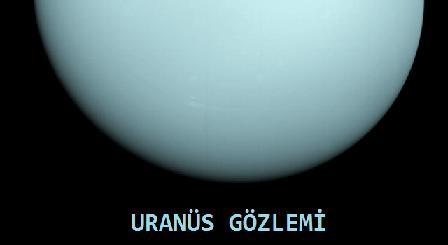 Uranüs Gözlemi